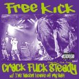 画像1: Free Kick / Crack Fuck Steady [7inch ソノシート] (1)