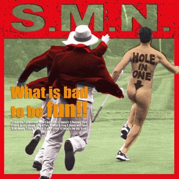 画像1: S.M.N. / What Is Bad To Be Fun!! (1)